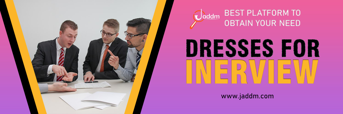 How to Dress for Interview