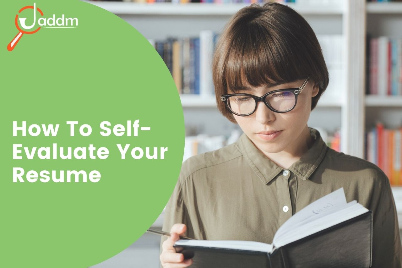 How to self-evaluate your resume