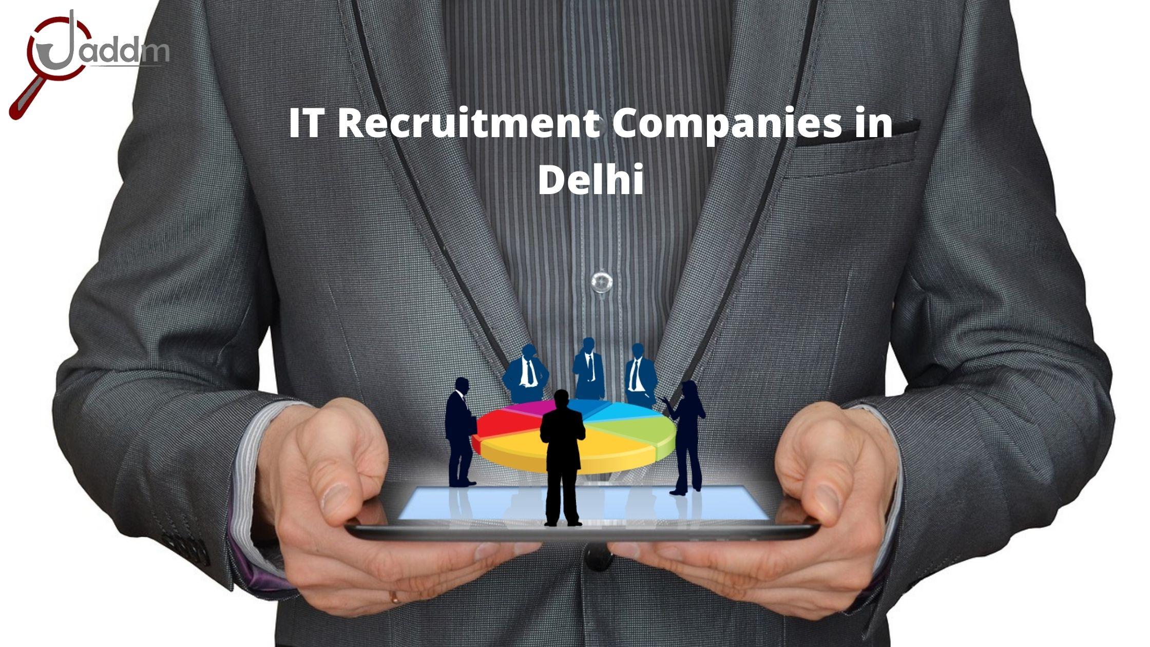 IT Recruitment Companies in Delhi | Recruitment and staffing companies