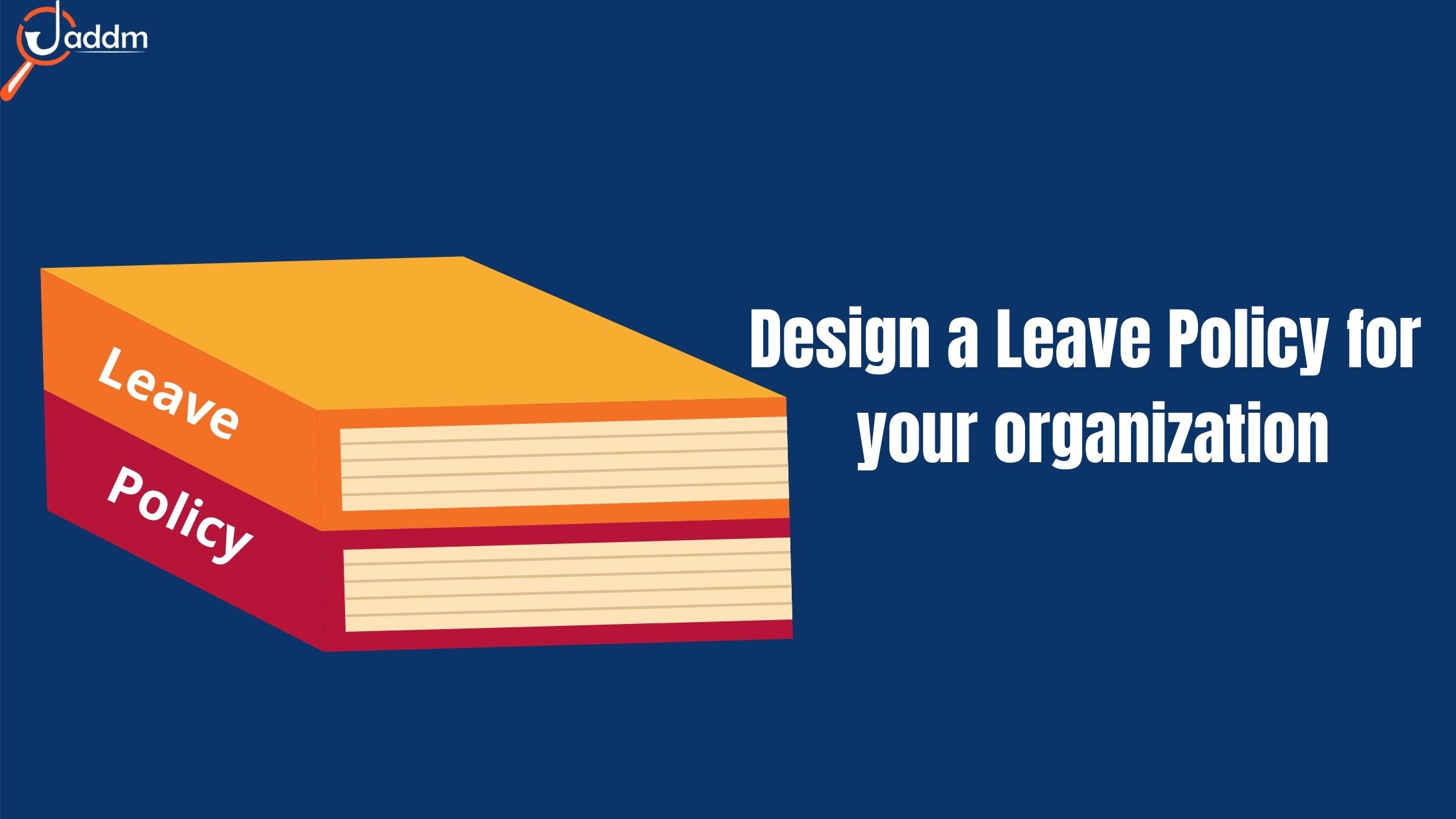 How to Design a Leave Policy for your organization?