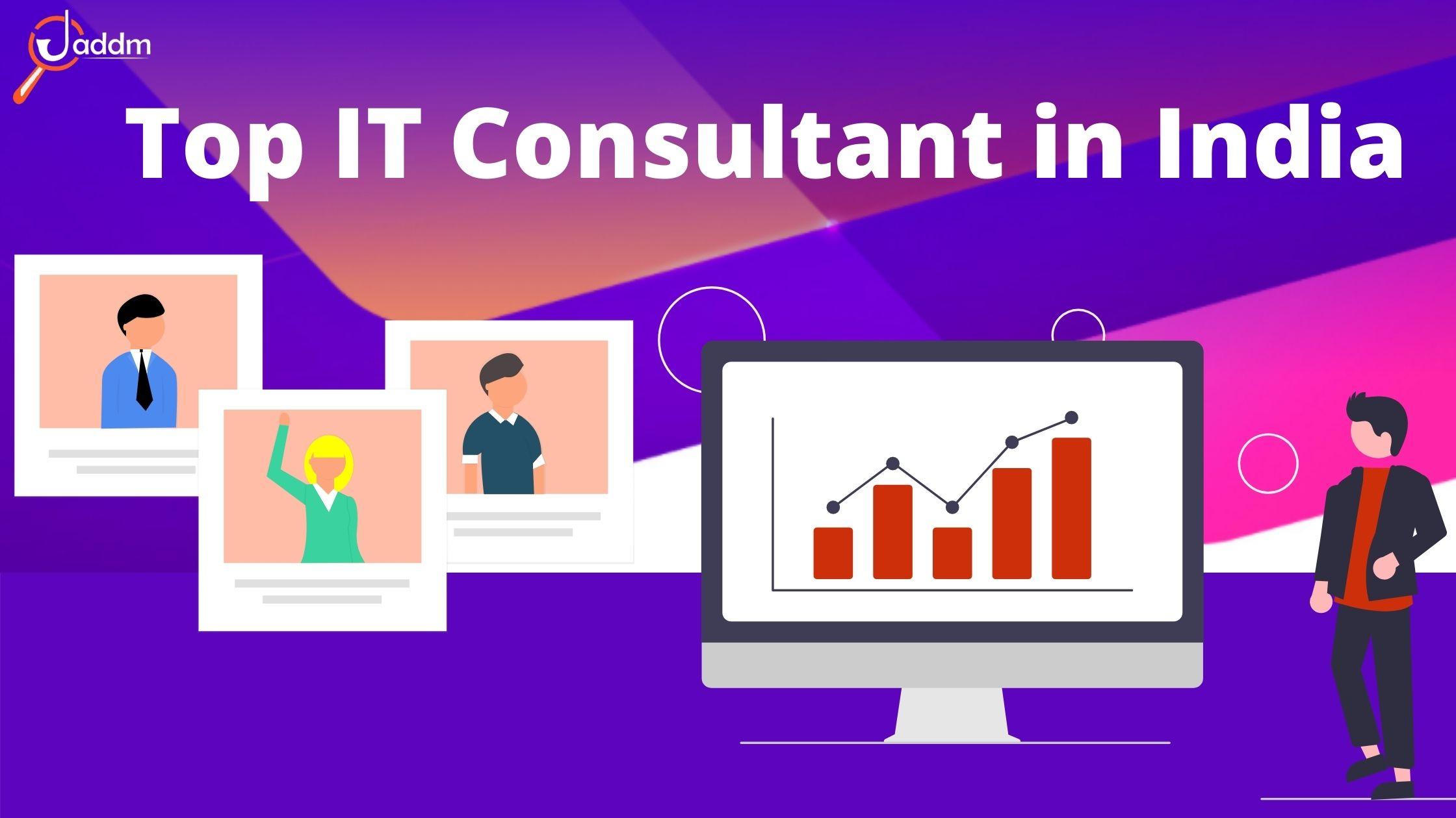 Jaddm: Top IT Consultant in India