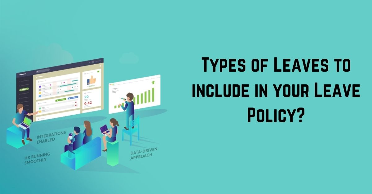 Types of leaves to include in your leave policy