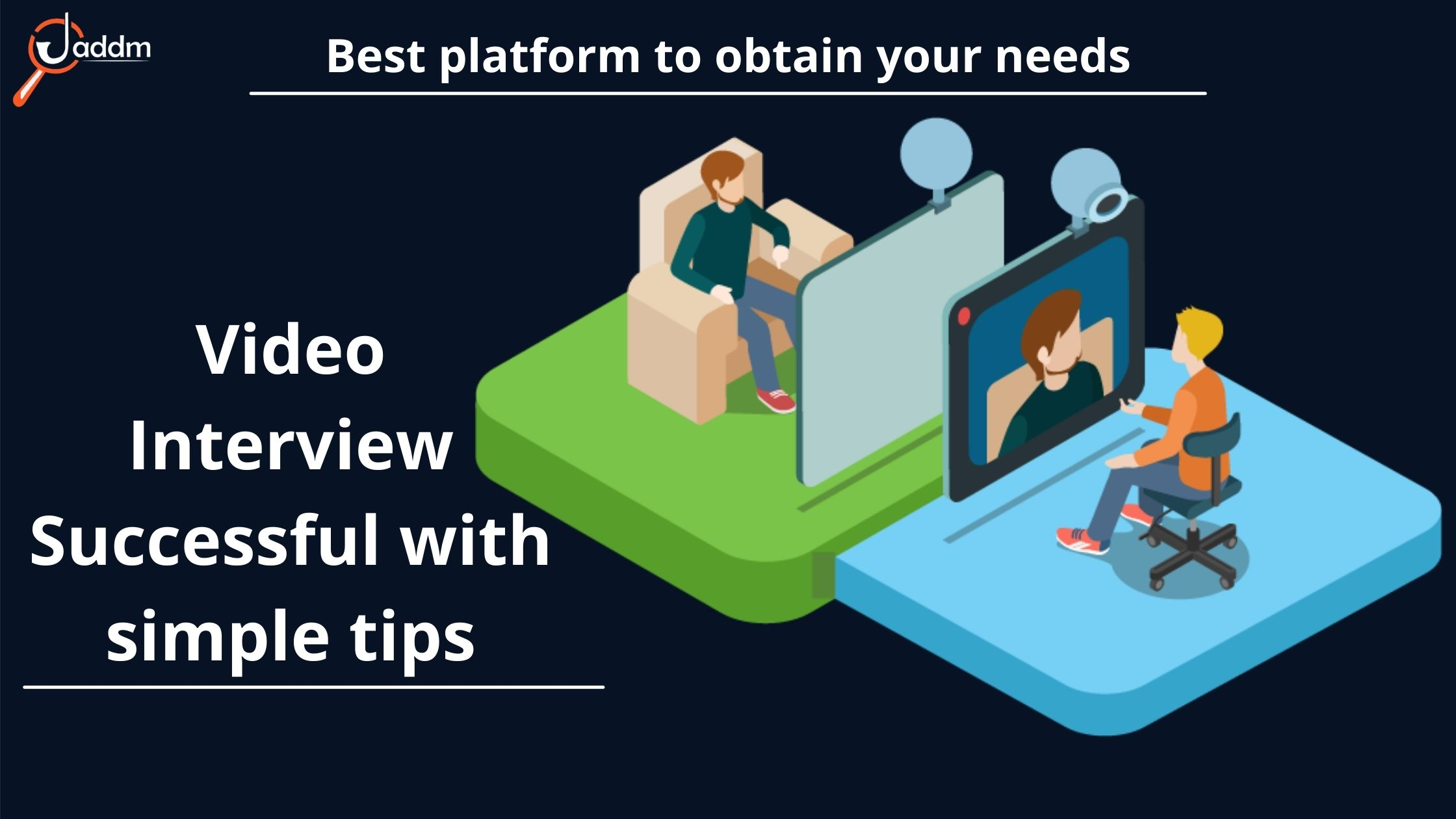 Simple tips for your successful video interview