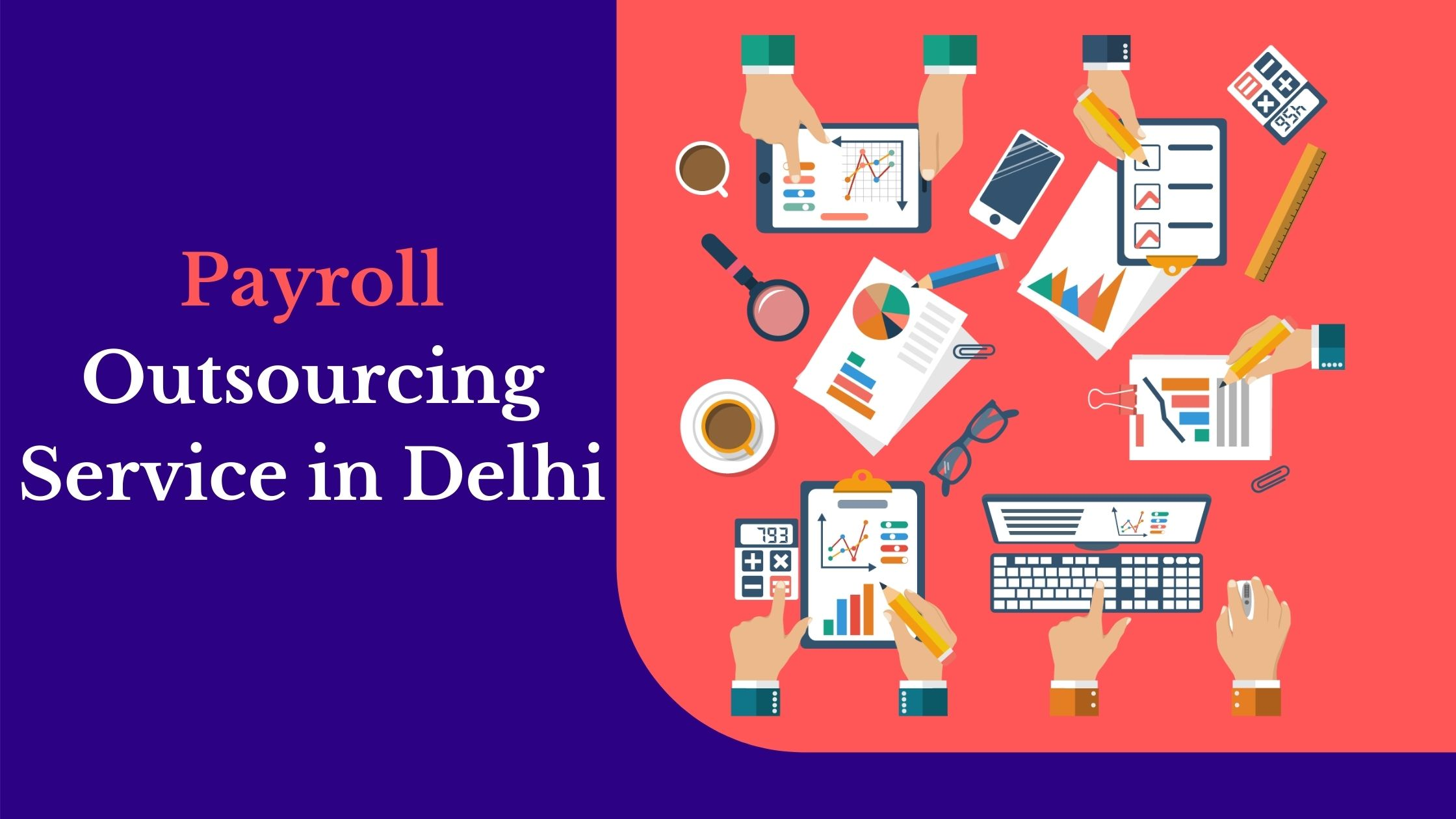 One of the best Payroll outsourcing service in Delhi  India