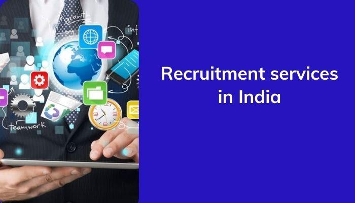 Best Recruitment services in India, Recruitment firm