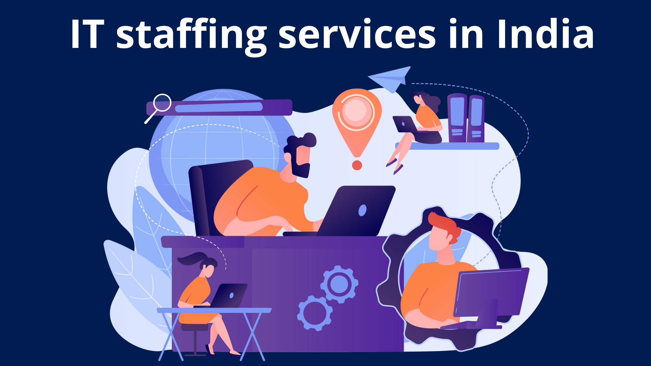 IT staffing services in India- IT staffing services firms in India