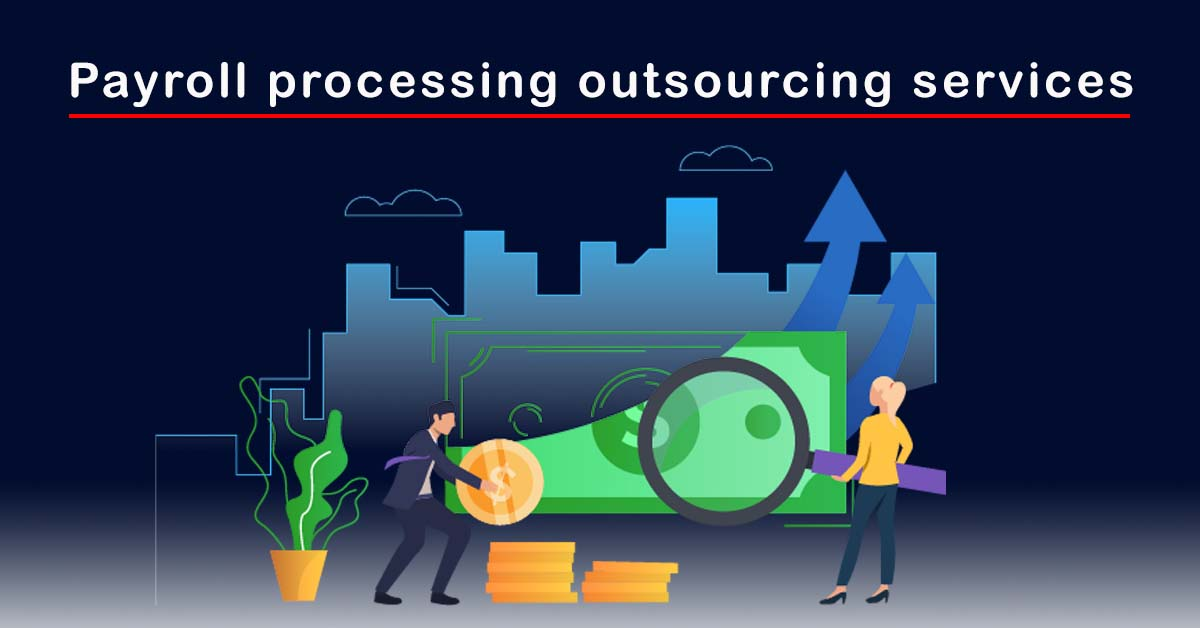 Best Payroll processing outsourcing services in Noida